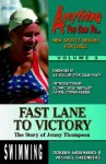 Fast Lane to Victory: The Story of Jenny Thompson (Anything You Can Do... New Sports Heroes for Girls) - Doreen Greenberg, Michael Greenberg