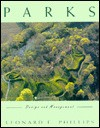 Parks: Design and Management - Leonard E. Phillips