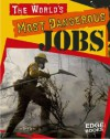 The World's Most Dangerous Jobs - Tim O'Shei
