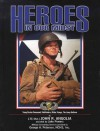 HEROES IN OUR MIDST, Vol. 2: Troop Carrier Command, Pathfinders, Glider Troops, The Jump Uniform - Ltc. (Ret.) John R. Angolia, Assisted by Jake Powers, NCHS, Inc. Military Consulting Services provided by George A. Petersen, Roger Bender