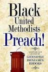 Black United Methodists Preach! - Gennifer Benjamin Brooks