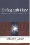 Ending with Hope - Beth Ann Gaede