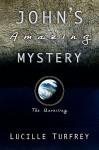 John's Amazing Mystery - Lucille Turfrey