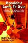 Breakfast Santa Fe Style - Kathy Barco, Valerie Nye