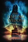 The Fishing Widow - Amy K Marshall
