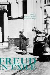 Freud in Exile: Psychoanalysis and Its Vicissitudes - Naomi Segal, Naomi Segal