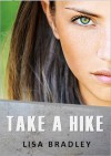 Take a Hike - Lisa Bradley