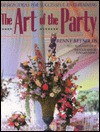 The Art of the Party: Design Ideas for Successful Entertaining - Renny Reynolds, Elaine Louie