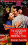 The Mercenary and the Marriage Vow - Doreen Roberts