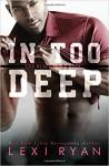 In Too Deep (The Blackhawk Boys) (Volume 5) - Lexi Ryan