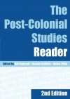 The Post-Colonial Studies Reader - Bill Ashcroft, Gareth Griffiths, Helen Tiffin