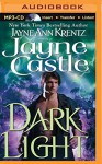 Dark Light (Ghost Hunters Series) - Jayne Castle, Joyce Bean