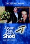 Jason Has Been Shot! - Dale Lang, Mark Lang