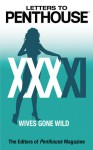 Letters to Penthouse XXXXI: Wives Gone Wild - Penthouse Magazine