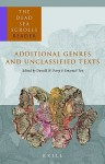 The Dead Sea Scrolls Reader, Vol. 6: Additional Genres and Unclassified Texts (Dead Sea Scrolls) - Emanuel Tov, Donald W. Parry