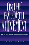 On the Eve of the Atonement - Peter Trumper