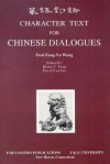 Character Text for Chinese Dialogues - Claudia Ross, Henry C. Fenn, Pao-Chen Lee