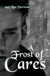 A Frost of Cares - Amy Rae Durreson