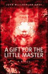 A Gift for the Little Master - John MacLachlan Gray