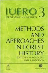 Methods and Approaches in Forest History - M. Agnoletti, Mauro Agnoletti