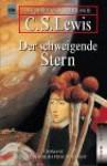 Der schweigende Stern : Die komplette Perelandra-Trilogie - C.S. Lewis