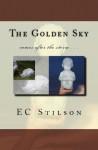 The Golden Sky [Kindle Edition] - E.C. Stilson