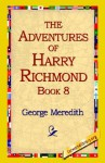 The Adventures of Harry Richmond, Book 8 - George Meredith