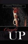Caught Up - Gwen Cannon