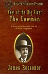 West of the Big River: The Lawman (Volume 1) - James Reasoner