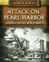 Attack on Pearl Harbor: America Enters World War II - Peter Darman