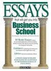 Essays That Will Get You Into Business School - Chris Dowhan, Dan Kaufman, Adrienne Dowhan