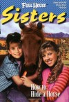 How to Hide a Horse - Elizabeth Winfrey