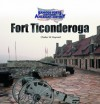 Fort Ticonderoga (Famous Forts Throughout American History) - Charles W. Maynard