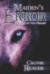 Maiden's Error: Truth of the Fallen - Crotix Reaver
