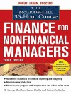 The McGraw-Hill 36-Hour Course: Finance for Non-Financial Mathe McGraw-Hill 36-Hour Course: Finance for Non-Financial Managers 3/E Nagers 3/E - H. George Shoffner, Susan Shelly, Robert A. Cooke