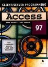Access 97 : Client Server Programming - Anne Prince, Joel Murach