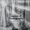 The Essence of Photography: Seeing and Creativity - Bruce Barnbaum