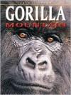 Gorilla Mountain - Dougal Dixon, Adam Hibbert