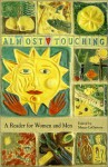 Almost Touching: A Reader For Women And Men (New Voices) - Margo Lagattuta