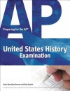 Preparing for the AP United States History Examination - Mark Epstein, Epstein, Stacie Brensilver Berman