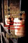 The Vindication Obsession - Bill Hylton