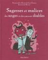 Sagesses Et Malices Des Anges Et Des Pauvres Diables - Emmanuel Kerner