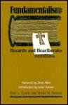 Fundamentalism: Hazards And Heartbreaks - Rod L. Evans, Irwin M. Berent