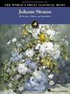 Johann Strauss: The World's Great Classical Music Series (World's Greatest Classical Music) - Johann Strauss II