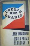 Poezje bez granic. Szkice o poetach francuskich - Jerzy Kwiatkowski
