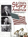 A Child's Story of America (79945) - Michael J. McHugh, Charles R. Morris