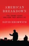 American Breakdown - David Bromwich