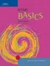 HTML Basics - Karl Barksdale, E. Shane Turner