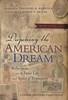 Deepening the American Dream: Reflections on the Inner Life and Spirit of Democracy - Mark Nepo