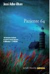 Paziente 64: Il quarto caso della Sezione Q (Farfalle) (Italian Edition) - Jussi Adler-Olsen, Maria Valeria D'Avino